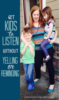 Is it possible?!--->Get Kids to Listen Without Yelling or Reminding Life and parenting tips