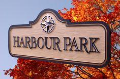 Strata Sign Company Harbour Park Subdivision Custom Road Entrance Signs www.customoutdoorwoodensigns.com Entrance Sign, Sign Company, Signage Design, Shop Signs, Things To Come, Park, Outdoor, Inspiration, Outdoors