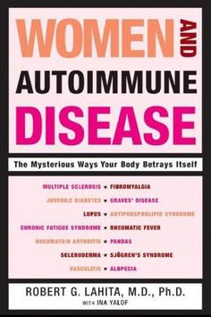 A cutting-edge examination of the mysterious world of autoimmune diseaseand the new discoveries made daily that may save women's lives Autoimmune diseasesincluding chronic fatigue syndrome, vasculitis Thyroid Disease, Thyroid Health, Autoimmune Disease, Vasculitis Autoimmune, Thyroid Symptoms, Mental Health, Antiphospholipid Syndrome, Rheumatic Fever, Chronic Fatigue Syndrome