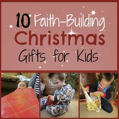 The Unlikely Homeschool: 10 Faith-Building Christmas Gifts for Kids.  My husband and I have begun to reap the blessings of sowing seeds of faith in our home by placing value on Christmas gifts of REAL value.