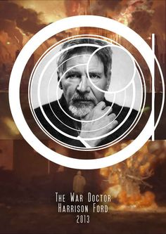 """Bonus: Harrison Ford as the War Doctor   What If """"Doctor Who"""" Was American?"""
