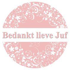 Tegeltjeswijsheid.nl - een uniek presentje - Bedankt lieve Juf (vintage)