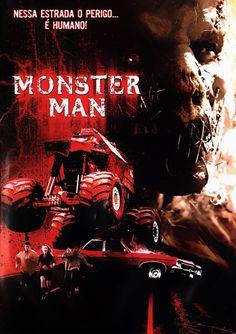 FILME: Monster Man ( 2003 )  SINOPSE: Carros-monstros têm rodas gigantescas, cabines de aço, toneladas de potência e destroem tudo o que está em seu caminho. Na deserta 1-55 há um carro-monstro que dá um novo significado a esse nome. Não é apenas o carro que é monstruoso, o motorista também é. Quando dois colegas de faculdade, viajando pelo país, ficam no caminho do carro-monstro, eles percebem que um monte de caipiras amputados é pouco para todo o medo que vão ter.