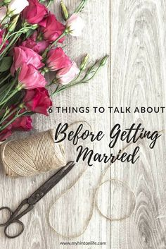 6 things every couples should talk about before getting married. life goals, money, kids, future relationship
