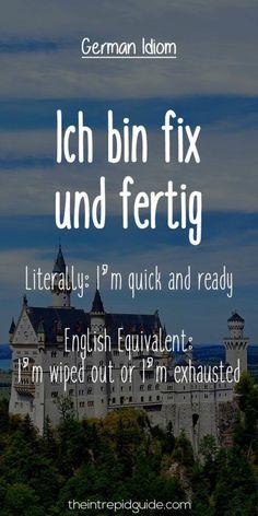 German Idioms Ich bin fix und fertig Erfolg im Abitur - Mit ZENTRAL-lernen. Kostenloser Lerntypen-Test