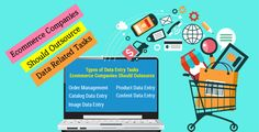 Ecommerce Companies Should Outsource Data Related Tasks