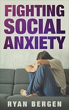 Fighting Anxiety by Ryan Bergen https://www.amazon.com/dp/B078G6DVQG/ref=cm_sw_r_pi_dp_U_x_uOToAbRGN4ZVH