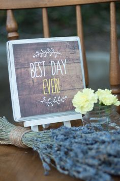 Tangled Inspired 21st Birthday: Rustic Lavender and Yellow. Rustic best day ever sign. Yellow carnations and lavender