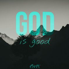 """"""" God is good """" God Is Good, Portal, Faith, Good Things, Quotes, Licence Plates, Paisajes, Amor, Quotations"""