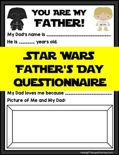 Any Star Wars fan and father will love this Star Wars Father's Day Questionnaire for Father's Day. Put it in a picture frame to keep this keepsake forever.