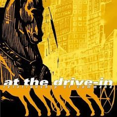 b9d7ce8df4b5 At The Drive-In - Relationship of Command (2000) Favorite tracks  Pattern