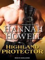 Highland Protector (Murray Family #17) by Hannah Howell *4 Stars - Hotness Rating 3 out of 5*