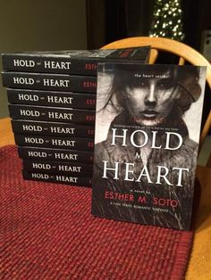 Esther M. Soto, Writer: Signed paperbacks are now Available! Hold My Heart, Time Travel, Hold On, Literature, Writer, Novels, Romantic, Signs, Reading