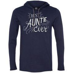 Best Auntie Ever Lightweight T-shirt Hoodie For Her