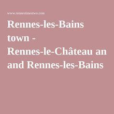 Rennes-les-Bains town - Rennes-le-Château and Rennes-les-Bains