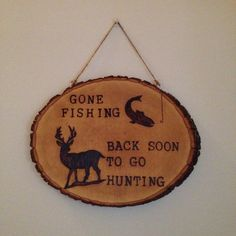 Made-to-order Wood Burned 'gone Fishing' Wall Hanging Plaque