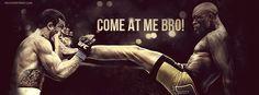 Come at me bro'
