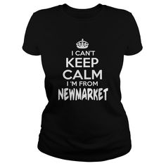 Newmarket Can't Keep Calm Newmarket - TeeForNewmarket #gift #ideas #Popular #Everything #Videos #Shop #Animals #pets #Architecture #Art #Cars #motorcycles #Celebrities #DIY #crafts #Design #Education #Entertainment #Food #drink #Gardening #Geek #Hair #beauty #Health #fitness #History #Holidays #events #Home decor #Humor #Illustrations #posters #Kids #parenting #Men #Outdoors #Photography #Products #Quotes #Science #nature #Sports #Tattoos #Technology #Travel #Weddings #Women