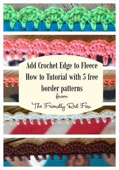 CROCHET EDGINGS AND BORDERS Learn how to add a crochet border on fleece with this tutorial. Five free border patterns and a free month hat pattern included! The Friendly Red Fox: Crochet Edge on Fleece Blanket Tutorial - use a seam ripper for smaller hole Crochet Crafts, Crochet Yarn, Crochet Stitches, Crochet Hooks, Crochet Projects, Free Crochet, Crochet Edgings, Fleece Projects, Quick Crochet