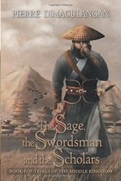 The Sage, the Swordsman and the Scholars by Pierre Dimaculangan - Temporarily FREE! @OnlineBookClub