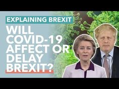 Will Coronavirus Affect Brexit? Will the UK Still Leave on December 31? ... Uk Politics, Small Company, Supply Chain, News Today, New Work, United Kingdom, Globe, December, Education