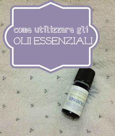 come utilizzare gli olii essenziali