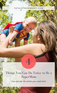 Being a Supermom - Easier Than You Think - being a supermom, good mom, parenting tips, superman - Parenting Memes, Parenting Toddlers, Parenting Advice, Practical Parenting, Supermom, Real Moms, Thing 1, Toddler Activities, Family Activities