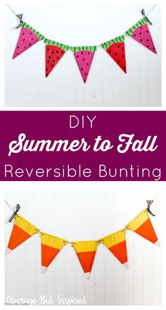 Go from summer to fall with this DIY reversible bunting project! Watermelon on one side reverses to candy corn - it doesn't get much sweeter! Get the tutorial and supply list right here.