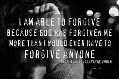 God forgives me 17361725 times a day. I think I can handle forgiving someone for hurting me a couple of times.