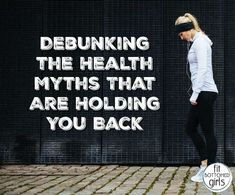 Debunking the Health Myths That Are Holding You Back Positive Body Image, Your Back, Mindful Living, Health Articles, Hold You, How To Better Yourself, Relationship Advice, Yoga Fitness, Positivity