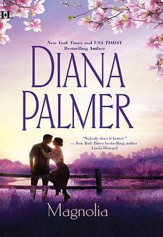 diana palamer books | Magnolia by Diana Palmer