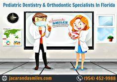 Pediatric Dentistry & Orthodontic in Florida