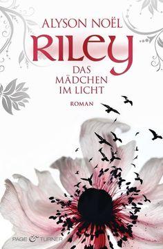 Riley - Das Mädchen im Licht (Band 1)