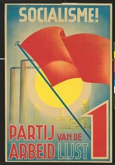 PvdA Political Posters, Working Class, Advertising Poster, Vintage Ads, Politics, Latin America, Reading, Dutch, Books