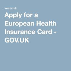Apply for a European Health Insurance Card - GOV.UK