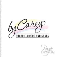 Carey makes sugar flowers, cakes, flower decorations and lots of crafty things. We decided to make her logo 'By Carey' and change the text to suit whatever it is she is showcasing.