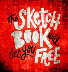 The Sketchbook Will Let You Free - (Art Journal Page Idea}
