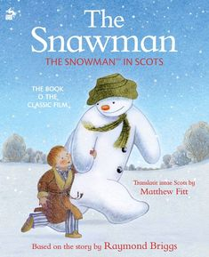 The Snawman: The Snowman in Scots – Black & White Publishing Raymond Briggs, Nursery Rhymes Collection, Wordless Picture Books, Books To Read Online, Classic Films, Animation Film, Book Gifts, Nonfiction Books, Free Books