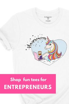 Unipreneur Tee — Are you a lady boss who loves unicorns? If so, then this whimsical Unipreneur graphic tee is perfect for you! Click through to shop more fun and colorful graphic tees for female entrepreneurs.    #entrepreneurlifestyle#fashionideas#promoteyourbusiness#brandambassador#entrepreneurlife