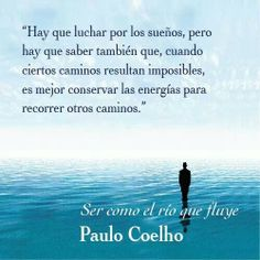 Not a fan of Coelho, but this is so true Spanish Phrases, Spanish Quotes, Amor Quotes, Wisdom Quotes, Qoutes, S Quote, Quote Of The Day, Motivational Phrases, Inspirational Quotes