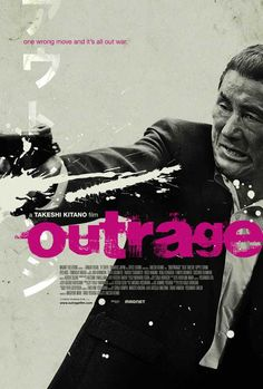 Outrage (2011) - directed by Takeshi Kitano, a Yakuza film