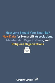 How Long Should Your Email Be? New Data for Nonprofit Associations, Membership Organizations, and Religious Organizations