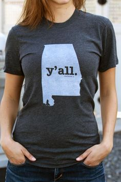 The Alabama Home T-shirt is a great way to show your state pride while helping raise money for multiple sclerosis research. It's also insanely soft! Alabama Shirts, Bourbon And Boots, Home T Shirts, Vinyl Shirts, Im So Fancy, Sweet Home Alabama, Fashion Beauty, Womens Fashion, Pretty Outfits