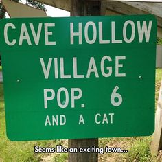 Funny pictures about A Very Little Village. Oh, and cool pics about A Very Little Village. Also, A Very Little Village photos. Funny Road Signs, Fun Signs, Funny Memes, Hilarious, Funny Quotes, Dump A Day, Everything Funny, Street Signs, Dumb And Dumber