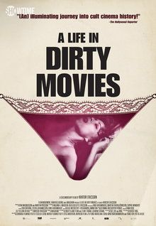 A Life in Dirty Movies (2013)