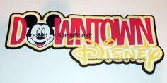 Downtown Disney Disney World  paper piecing die cut scrapbook title by DancingDaisyDiecuts on Etsy https://www.etsy.com/listing/194980483/downtown-disney-disney-world-paper