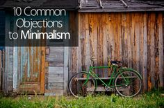 10 Common Objections to Minimalism | Becoming Minimalist