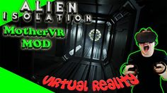 Alien Isolation VR - Der neue MotherVR Mod [Let's Play][Gameplay][German][Rift][Virtual Reality] by VoodooDE