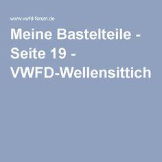 Meine Bastelteile - Seite 19 - VWFD-Wellensittich-Forum