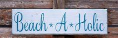 Beachaholic Beach House Decor Love Quote Wood Sign Handmade